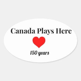 Adesivo Oval Canadá 150 em 2017 Canadá joga aqui