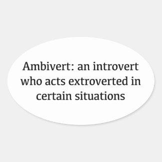 Adesivo Oval Definição de Ambivert