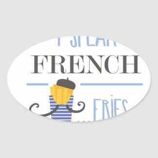 Adesivo Oval Eu falo o francês… Fritadas