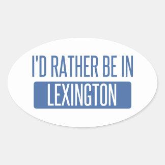Adesivo Oval Eu preferencialmente estaria em Lexington