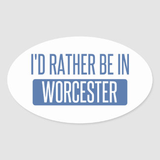 Adesivo Oval Eu preferencialmente estaria em Worcester