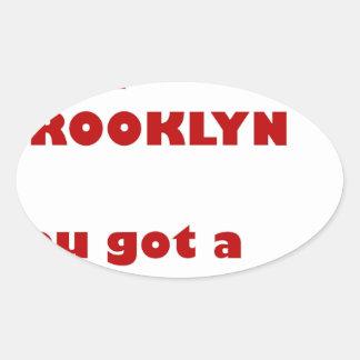 Adesivo Oval Eu sou de Brooklyn