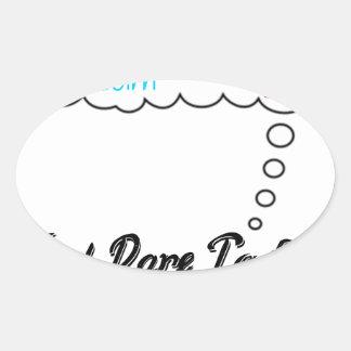 Adesivo Oval Grande ideal e desafio a falhar