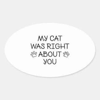 Adesivo Oval Meu gato era direito