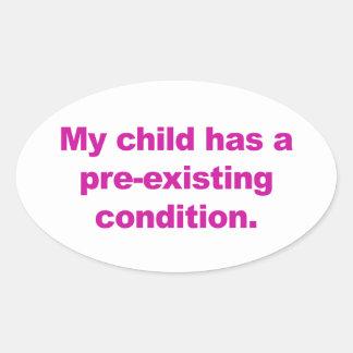 Adesivo Oval Minha criança tem uma circunstância pre-existente