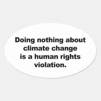 Adesivo Oval Não fazendo nada sobre alterações climáticas