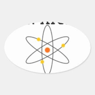 Adesivo Oval Nunca confie um átomo - ciência engraçada