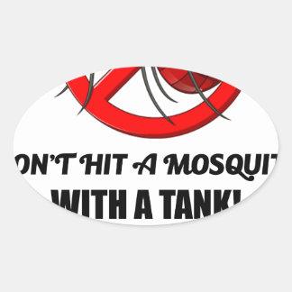 Adesivo Oval o mosquito não o bate com um tanque