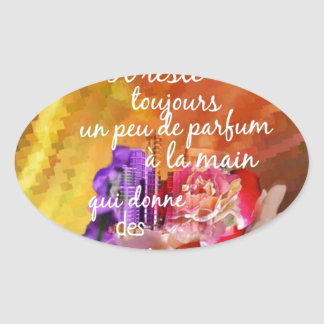 Adesivo Oval O perfume dos rosas ainda permanece na mão