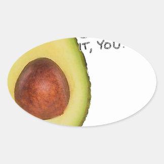 Adesivo Oval Oh parada ele você - abacate de Meme