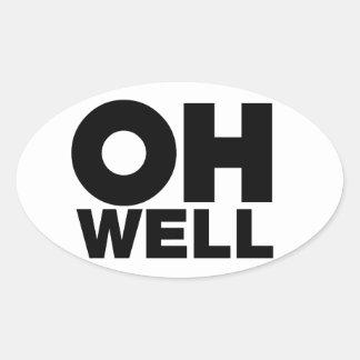 Adesivo Oval Oh, texto, palavras da exasperação
