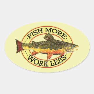 Adesivo Oval Peixes cómicos mais - trabalhe menos pesca da