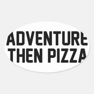 Adesivo Oval Pizza da aventura então