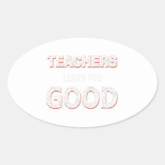 Adesivo Oval Professores que vão aprendê-lo bom