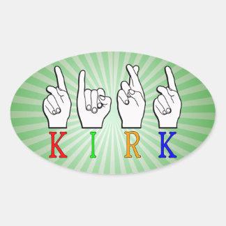 ADESIVO OVAL SINAL CONHECIDO DE KIRK ASL FINGERSPELLED SURDO
