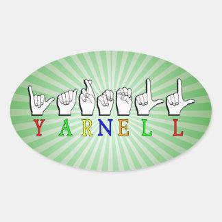 ADESIVO OVAL SINAL CONHECIDO DE YARNELL FINGERSPELLED ASL