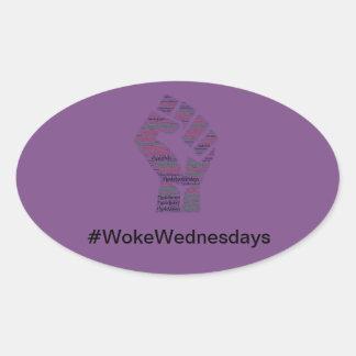 Adesivo Oval #WokeWednesdays