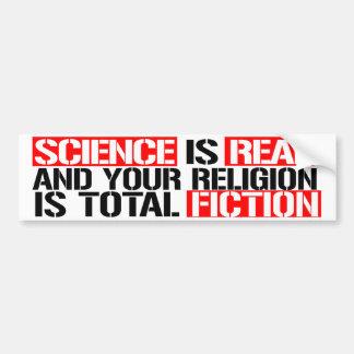 Adesivo Para Carro A ciência é real e sua religião é a ficção - Res