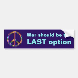 Adesivo Para Carro A guerra deve ser a ÚLTIMA opção