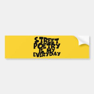 Adesivo Para Carro A poesia da rua é meu diária