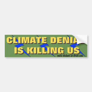 Adesivo Para Carro A recusa do clima está matando-nos. -