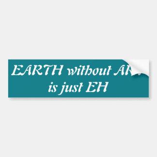 Adesivo Para Carro A terra sem arte é apenas eh