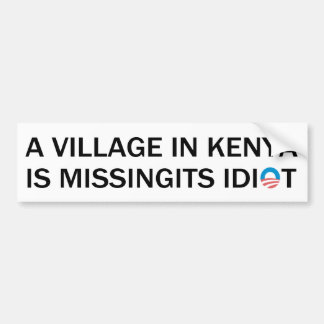 Adesivo Para Carro A vila em Kenya está faltando seu idiota