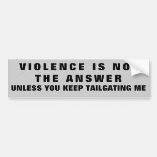 Adesivo Para Carro A violência não é a resposta à exceção da