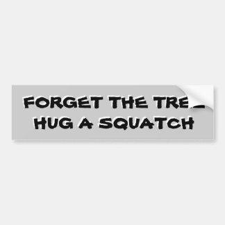 Adesivo Para Carro Abrace um Squatch não uma árvore