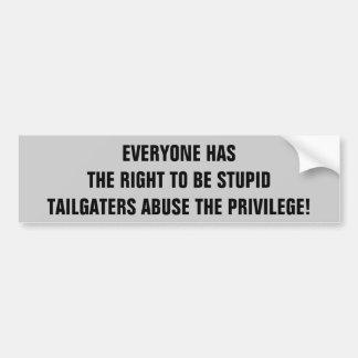 Adesivo Para Carro Abuso de Tailgaters o direito de ser estúpido