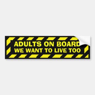 Adesivo Para Carro Adultos a bordo que nós queremos viver demasiado