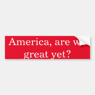 Adesivo Para Carro Anti-Trunfo América, somos nós grandes ainda?