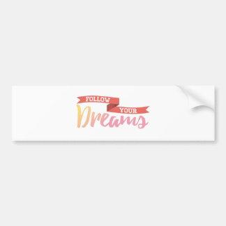 Adesivo Para Carro As citações seguem sua inspiração dos sonhos