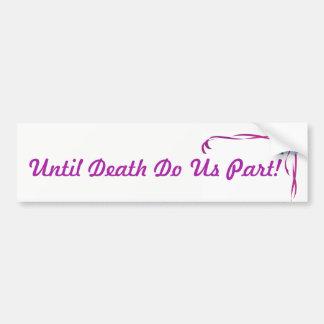 Adesivo Para Carro Até a morte faça-nos etiqueta do casamento da