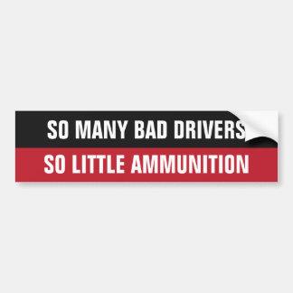 "Adesivo Para Carro ""Bumpersticker engraçado dos motoristas maus"""
