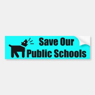 Adesivo Para Carro Cão do activista: Salvar nossas escolas públicas