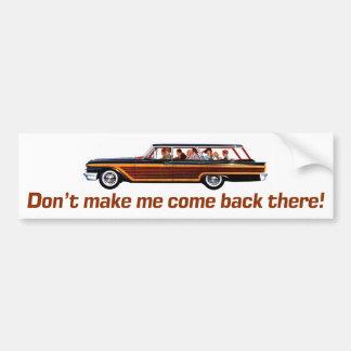 Adesivo Para Carro Carrinha retro - Don't faz-me voltar Ther