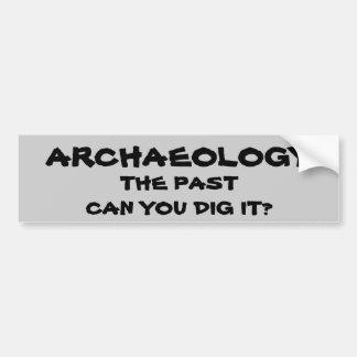Adesivo Para Carro Chalaça da arqueologia. O passado pode você