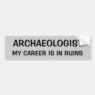 Adesivo Para Carro Chalaça do arqueólogo. Minha carreira está nas