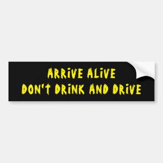 Adesivo Para Carro Chegue vivo não bebem e não conduzem o