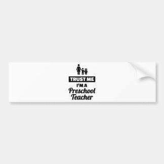 Adesivo Para Carro Confie que eu mim é um professor pré-escolar