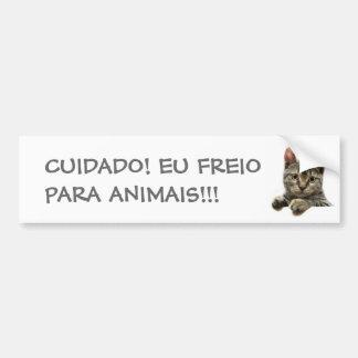ADESIVO PARA CARRO CUIDADO! EU FREIO PARA ANIMAIS!!!