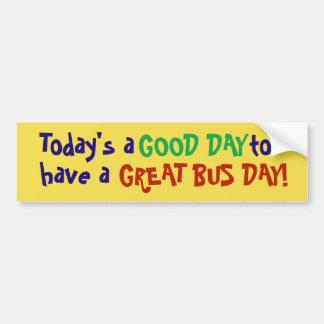 Adesivo Para Carro De hoje um bom dia para ter um grande dia do