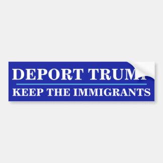 Adesivo Para Carro Deport o trunfo. Mantenha os imigrantes