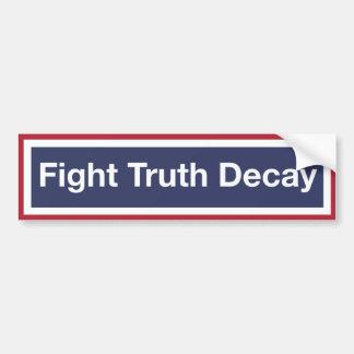 Adesivo Para Carro Deterioração da verdade da luta! Resista o trunfo!