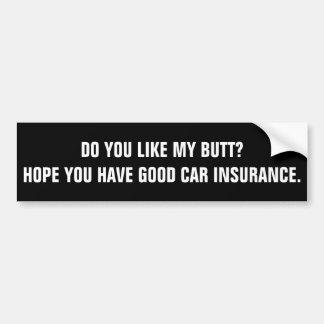Adesivo Para Carro Esperança você tem o bom seguro de carro