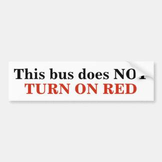 Adesivo Para Carro Este ônibus NÃO GIRA SOBRE a etiqueta VERMELHA