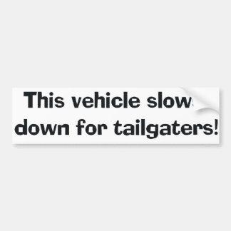 Adesivo Para Carro Este veículo retarda para Tailgaters! WTI do