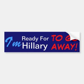 Adesivo Para Carro Eu estou pronto para que Hillary parta!