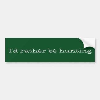 Adesivo Para Carro Eu preferencialmente estaria caçando